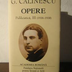 George Călinescu. Opere (Vol. III) Publicistică - Carte de lux