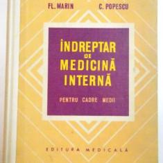 INDREPTAR DE MEDICINA INTERNA PENTRU CADRE MEDII de FL. MARIN, C. POPESCU, 1973