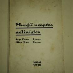 Munţii noaptea neliniştea - Saşa Pană, Editura Unu, Bucureşti, 1940 - Carte Editie princeps