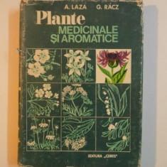 PLANTE MEDICINALE SI AROMATICE-ARISTIDE LAZA, GABRIEL RACZ 1975