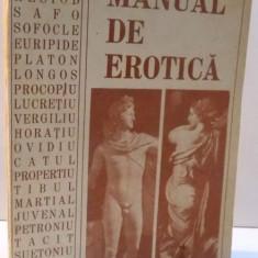 MANUAL DE EROTICA, SFATURI PENTRU TINERII INDRAGOSTITI, SFATURI PENTRU FETELE SI FEMEILE INDRAGOSTITE, 1992 - Carte Psihologie