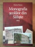 MONOGRAFIA SCOLILOR DIN SALISTE de MARIA HANZU 2009