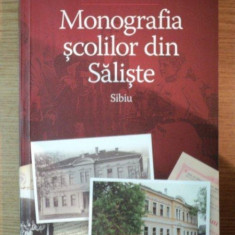 MONOGRAFIA SCOLILOR DIN SALISTE de MARIA HANZU 2009 - Istorie