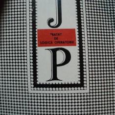 Tratat de logica operatorie JEAN PIAGET 1991 - Carte Psihologie