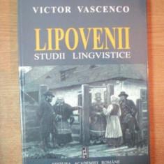 LIPOVENII. STUDII LINGVISTICE de VICTOR VASCENCO 2003 - Carte Fabule
