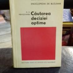 CAUTAREA DECIZIEI OPTIME - A.A. PERVOZVANSKI