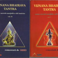 OSHO - VIJNANA BHAIRAVA TANTRA VOL. 1 - 4 - Carti Islamism