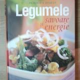 LEGUMELE, SAVOARE SI ENERGIE, 250DE RETETE CU LEGUME PENTRU FIECARE MASA - Carte Retete traditionale romanesti