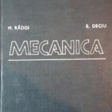 MECANICA de MARIN RADOI, EUGEN DECIU EDITIA A 2 A 1981 - Carti Mecanica