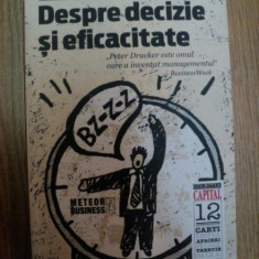 DESPRE DECIZIE SI EFICACITATE de PETER DRUCKER, 2007 - Carte Marketing