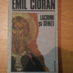 LACRIMI SI SFINTI-EMIL CIORAN,BUC.1991