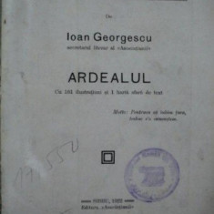 Prin Romania, Ardealul, Ioan Georgescu, Sibiu 1922 - Carte veche