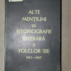 ALTE MENTIUNI DE ISTORIOGRAFIE LITERARA SI FOLCLOR III - PERPESSIUCIUS 1963-1967 - Carte Fabule