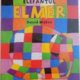 ELEFANTUL ELMER de DAVIS MCKEE, 2015 - Carte de povesti