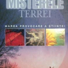 MISTERELE TERREI -MAREA PROVOCARE A STIINTEI, BUC. 2006 - Carte Geografie