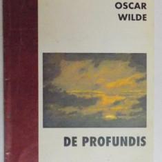 DE PROFUNDIS CU CATEVA AMINTIRI DESPRE OSCAR WILDE ALE LUI ANDRE GIDE de OSCAR WILDE, 1996 - Carte in alte limbi straine