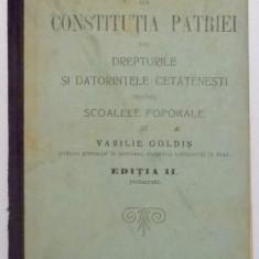 ELEMENTE DIN CONSTITUTIA PATRIEI de VASILIE GOLDIS, EDITIA A II-A, 1906