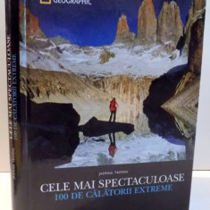 CELE MAI SPECTACULOASE 100 DE CALATORII EXTREME de JASMINA TRIFONI, 2017 - Carte Geografie
