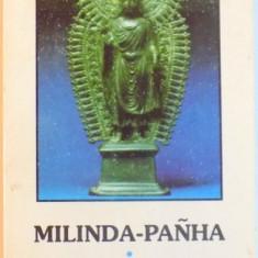 MILINDA PANHA SAU INTREBARILE REGELUI MILINDA, Iasi 1993 - Carti Crestinism