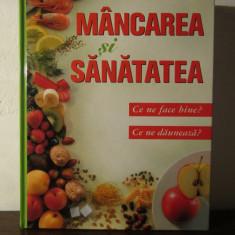 MANCAREA SI SANATATEA .READER`S DIGEST - Carte Alimentatie