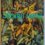 SFARSITUL LUMII, O ISTORIE FARA SFARSIT de LUCIAN BOIA, 1999