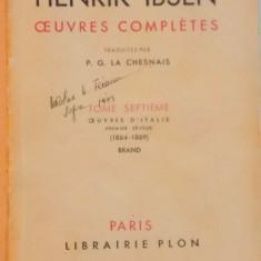 OUEVRES COMPLETES, VOL. VII, TOME SEPTIEME, OUEVRES D'ITALIE, PREMIER SEJOUR (1864 - 1869), BRAND de HENRIK IBSEN, 1935 - Carte Teatru
