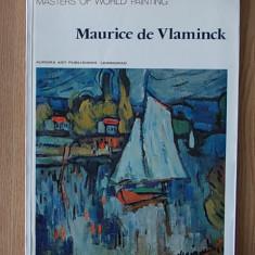 MAURICE DE VLAMINCK, ALBUM, reproduceri color de foarte buna calitate - Album Pictura