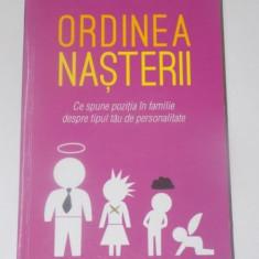 ORDINEA NASTERII, CE SPUNE POZITIA IN FAMILIE DESPRE TIPUL TAU DE PERSONALITATE de LINDA BLAIR, EDITURA LITERA - Carte Psihologie
