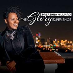 Preashea Hilliard - Glory Experience ( 1 CD ) - Muzica R&B