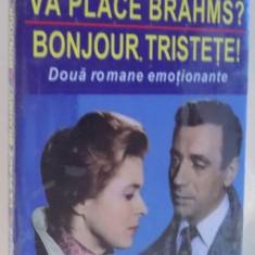 VA PLACE BRAHMS ? , BONJOUR TRISTETE ! de FRANCOISE SAGAN , 2012