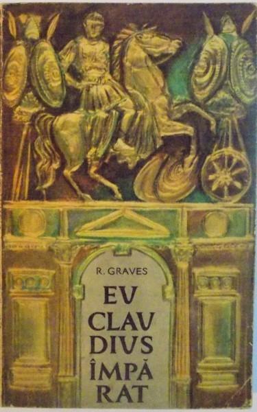 EU CLAUDIUS IMPARAT de R. GRAVES, 1964 foto mare