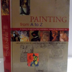 PAINTING FROM A TO Z, 2006 - Carte Istoria artei