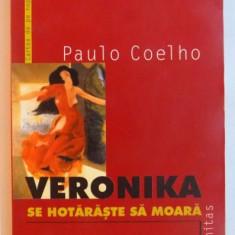 VERONIKA SE HOTARASTE SA MOARA de PAULO COELHO, 2000 - Roman
