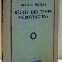 RECITS DES TEMPS MEROVINGIENS de AUGUSTIN THIERRY - Istorie