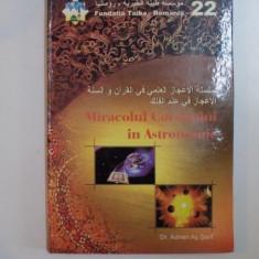 MIRACOLUL CORANULUI IN ASTRONOMIE de ADNAN AS SARIF - Carte ezoterism