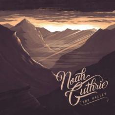 Noah Guthrie - Valley ( 1 CD ) - Muzica Pop