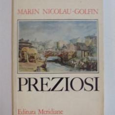 PREZIOSI de MARIN NICOLAU - GOLFIN, 1976 - Carte Istoria artei