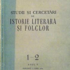 STUDII SI CERCETARI DE ISTORIE LITERARA SI FOLCLOR, NR. 1-2, ANUL V, IANUARIE - IUNIE 1956 - Carte Fabule