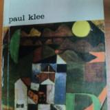 PAUL KLEE-FELIX KLEE, BUCURESTI 1975 - Carte Istoria artei