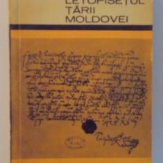 LETOPISETUL TARII MOLDOVEI de GRIGORE URECHE, EDITIA A II A, 1958 - Carte Istorie