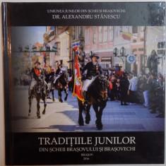 TRADITIILE JUNILOR DIN SCHEII BRASOVULUI SI BRASOVECHI, 2016 - Carte Fabule