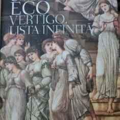 VERTIGO LISTA INFINITA- UMBERTO ECO, 2009 - Carte Istoria artei