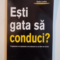 ESTI GATA SA CONDUCI ? de ENDA LARKIN, 2009 - Carte Psihologie