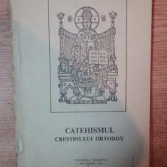 CATEHISMUL CRESTINULUI ORTODOX, Bucuresti 1990 - Carti Crestinism