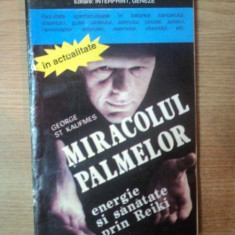 MIRACOLUL PALMELOR de GEORGE ST. KAUFMES, 1993 - Carte ezoterism