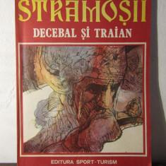 Stramosii - Decebal si Traian - Radu Theodoru/ benzi desenate de Sandu Florea - Carte Basme