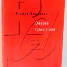 DESPRE TELEVIZIUNE de PIERRE BOURDIEU, 1998 - Carte Sociologie