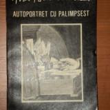 AUTOPORTRET CU PALIMPSEST ANA BLANDIANA - Roman