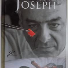 IN BUCATARIA LUI JOSEPH, 2016 - Carte Retete traditionale romanesti