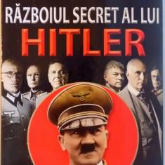 RAZBOIUL SECRET AL LUI HITLER de BOGUSLAW WOLOSZANSKI, 2015 - Istorie